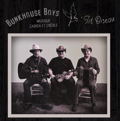 Bunkhouse Boys play Cajun and Creole music. Cover of 'Tit Oiseau'